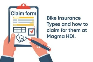 Bike Insurance Types And How To Claim For Them At Magma HDI