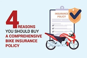 4 Reasons You Should Buy A Comprehensive Bike Insurance Policy